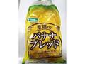 フジパン 至福のバナナブレッド 袋1個