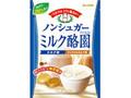 カンロ ノンシュガー ミルク酪園 袋72g