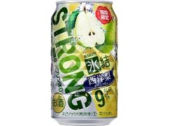 KIRIN 氷結 ストロング 西洋梨 缶350ml