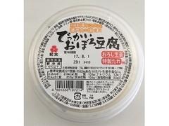 紀文 でっかいおぼろ豆腐 352.5g