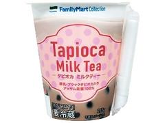 ファミリーマート FamilyMart collection タピオカミルクティー