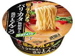明星 極のチャルメラ バリカタ極細麺と濃厚とんこつ カップ100g