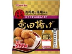 丸大食品 竜田揚げ 袋255g