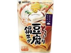 ミツカン おとうふキッチン とろーり豆腐鍋スープ 袋400g
