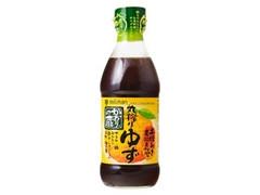 ミツカン かおりの蔵 丸搾りゆずぽんず 土佐あき農協産ゆず使用 瓶360ml