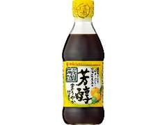 ミツカン かおりの蔵 芳醇 まろやか仕立て 瓶360ml