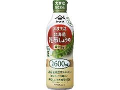 ヤマサ 鮮度生活 北海道昆布しょうゆ 塩分9% ボトル600ml