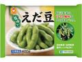 マルちゃん 塩ゆでえだ豆 台湾産 袋400g