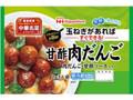 ニッポンハム 中華名菜 甘酢肉だんご 袋270g