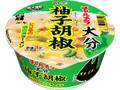 明星食品 チャルメラどんぶり 大分柚子胡椒 鶏白湯ラーメン カップ81g