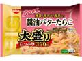 日清食品冷凍 日清スパ王BIG 醤油バターたらこ 大盛り 袋350g