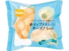 Pasco ホイップメロンパン チーズクリーム