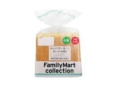 ファミリーマート FamilyMart collection ほんのり甘い食パン 6枚