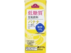 トップバリュ 低糖質 豆乳飲料 バナナ