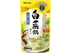モランボン 菜の匠 白菜鍋用スープ 白湯しお味 袋750g
