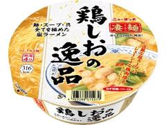 ニュータッチ 凄麺 鶏しおの逸品 カップ110g