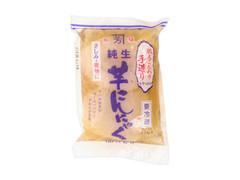 八百芳 純生 芋こんにゃく 袋400g