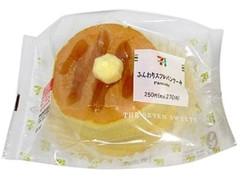 セブン-イレブン ふんわりスフレパンケーキ